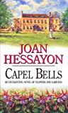 Front cover for the book Capel Bells by Joan Hessayon