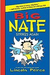 Big Nate Strikes Again Kindle Edition