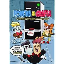 FONEMA E GRAFIA, A CURIOSIDADE OBRIGA A APRENDER!