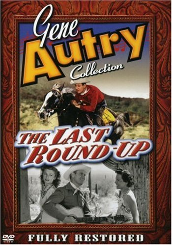 (Gene Autry: Last Round Up)