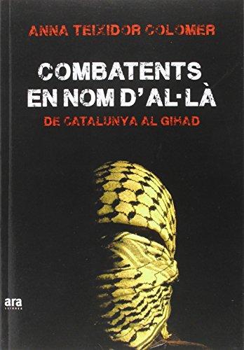 Descargar Libro La Combatents En Nom D'al La Anna Teixidor I Colomer