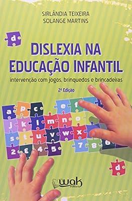 Dislexia na Educação Infantil from Wak
