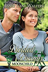 Divided Dreams (Moon Child Book 4)