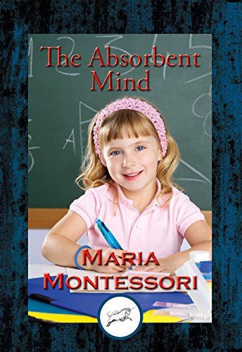 The Absorbent Mind: With Linked Table of Contents (English Edition)