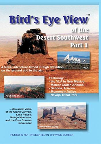 Bird's Eye View - The Desert Southwest Part 1