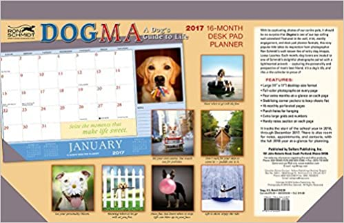 Dogma: A Dogs Guide to Life 2017 Desk Pad Planner Calendar