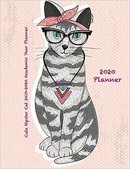 Cute December 2020 Calendar Amazon.com: Cute Hipster Cat 2019 2020 Academic Year Planner: July
