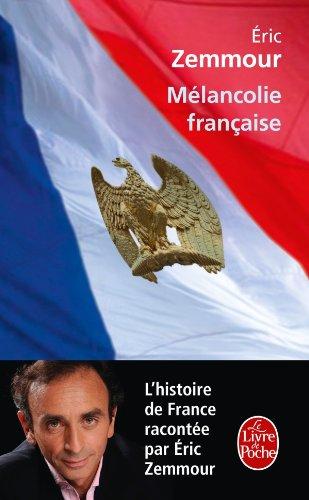 Mélancolie Française (Le Livre de Poche) (French Edition)