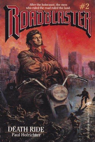 Death Ride (Roadblaster) by Paul Hofrichter (1988-03-01)