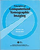 Principles of Computerized Tomographic Imaging 9780879421984