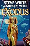 Exodus, Steve White and Shirley Meier, 1416520988