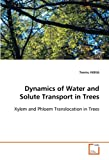 Dynamics of Water and Solute Transport in Trees, Teemu Hölttä, 3639103793
