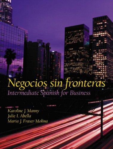 Negocios sin fronteras: Intermediate Spanish for Business