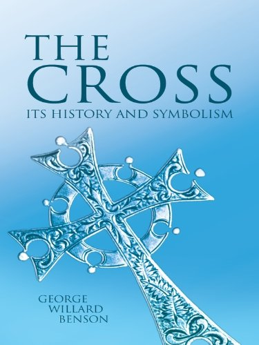 - The Cross: Its History and Symbolism (Dover Books on Western Philosophy)