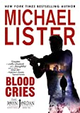 Blood Cries (John Jordan Mysteries Book 10)