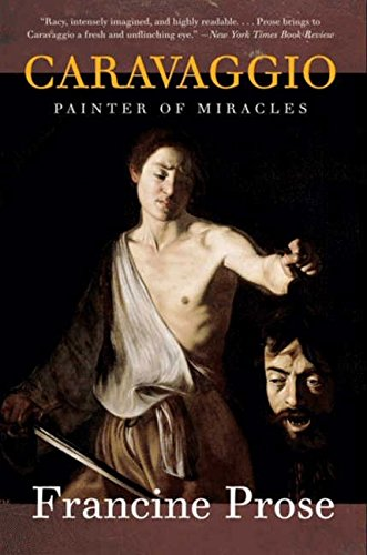 Download Caravaggio: Painter of Miracles (Eminent Lives) pdf