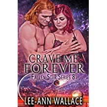 Crave Me Forever (Fallen Star Book 8)