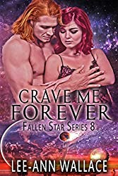 Crave Me Forever (Fallen Star Book 8)