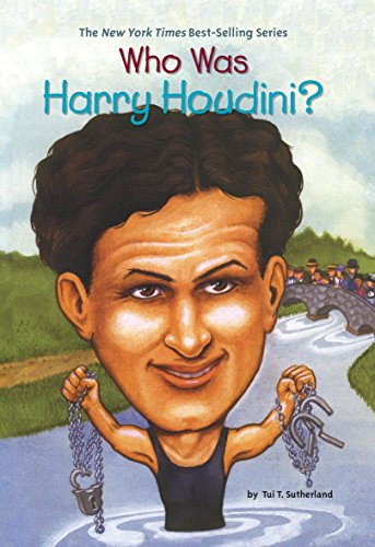Who Was Harry Houdini? -