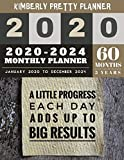 5 year monthly planner 2020-2024: at a glance planner 5 year   2020-2024 Monthly Planner Calendar   5 Year Planner for 60 Months with internet record ... each day adds up to big results design