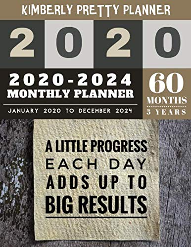 5 year monthly planner 2020-2024: at a glance planner 5 year | 2020-2024 Monthly Planner Calendar | 5 Year Planner for 60 Months with internet record ... each day adds up to big results design