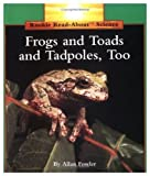 Frogs and Toads and Tadpoles, Too!, Allan Fowler, 0516049259