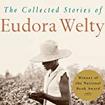 The Collected Stories of Eudora Welty | Eudora Welty