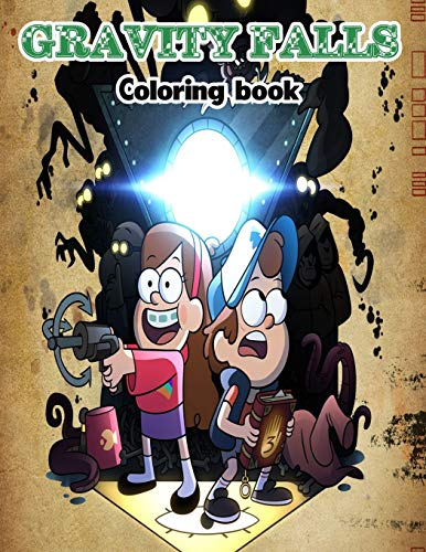 Gravity Falls Coloring book 50 High-quality Images 100 Pages Gravity Falls (8 5 11 inches) Gifts for Fans, Adults, kids ages 4-14 Boys And girls (unofficial Book)