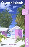 Cayman Islands, 3rd (Bradt Travel Guide)