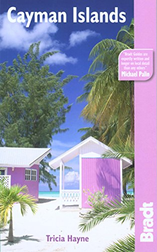 Cayman Islands, 3rd (Bradt Travel Guide)