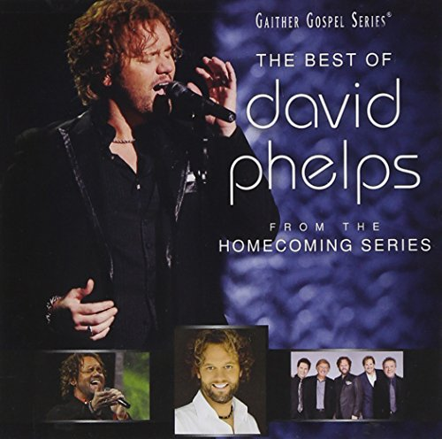 The Best of David Phelps by Capitol Christian Distribution