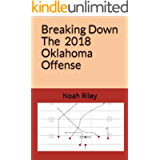 Breaking down Lincoln Riley's 2018 Oklahoma Offense