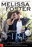 Friendship on Fire: Josh Braden (Love in Bloom- The Bradens Book 3)