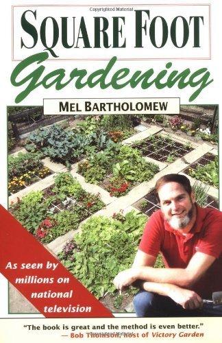 Square Foot Gardening by Mel Bartholomew (1981-02-15)