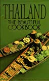 Front cover for the book Thailand: The Beautiful Cookbook by Panurat Poladitmontr