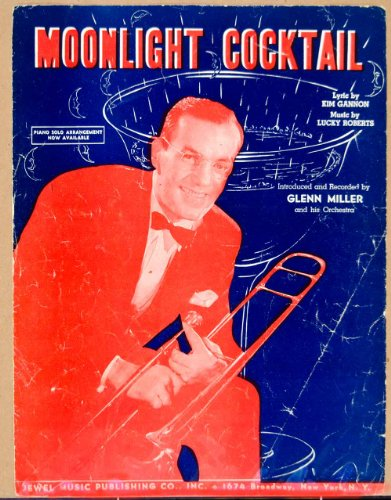 1941 Sheet Music Moonlight Cocktail Glenn Miller Trombone Big Band Dance Song - Original Sheet (Glenn Miller Trombone)