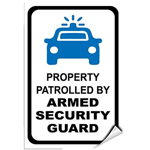 Property Patrolled Armed Security Guard Security Sign Label Decal Sticker Vinyl Label 18 X 24 Inches