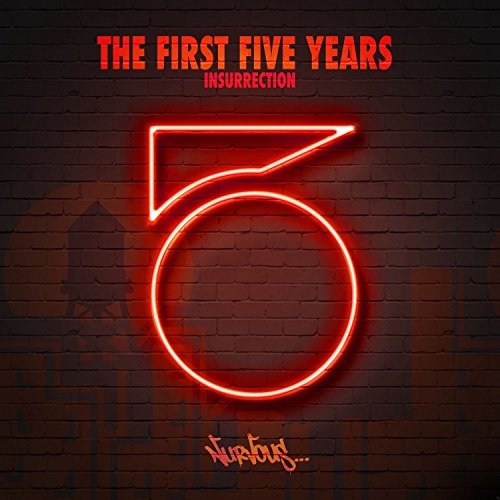 The First Five Years - Insurre...