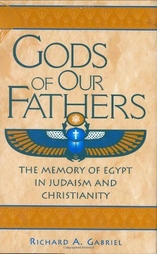 Download Gods of Our Fathers: The Memory of Egypt in Judaism and Christianity (Bibliographies and Indexes in Afro-American and African Stud) Pdf