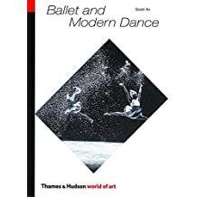 Ballet and Modern Dance (Second Edition, Revised)  (World of Art)