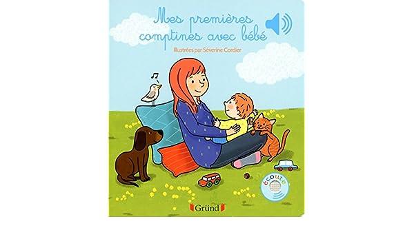 Amazon Com Mes Premieres Comptines Avec Bebe Mes Premiers