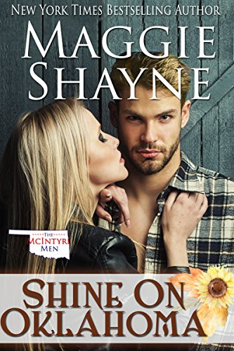 Shine On Oklahoma (The McIntyre Men Book 4) by [Shayne, Maggie]