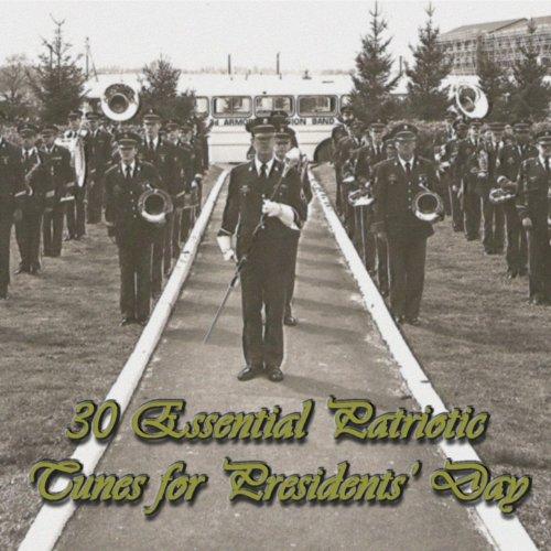 30 Essential Patriotic Tunes for Presidents' (Patriotic Tunes)