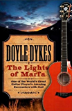 The Lights of Marfa (Enhanced Version): One of the World's Great Guitar Player's Amazing Encounters with God