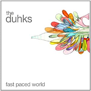 The Duhks Fast Paced World
