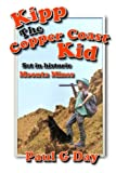 Kipp the Copper Coast Kid, Paul Day, 1492860050