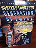 Generation of Swine Gonzo papers Vol 2 tales of shame and degradation in the '80s