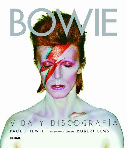 Descargar Libro David Bowie. Vida Y Discografía Paolo Hewitt