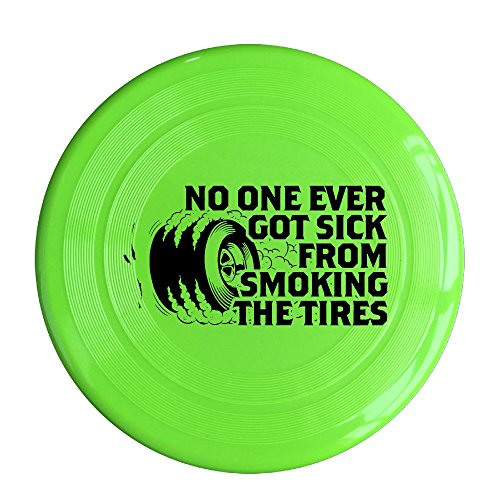 SYYFB Unisex No One Ever Got Sick From Smoking The Tires Outdoor Game Frisbee Sport Disc KellyGreen