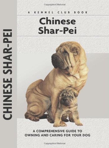 Download Chinese Shar-Pei: A Comprehensive Guide to Owning and Caring for Your Dog (Comprehensive Owner's Guide) pdf